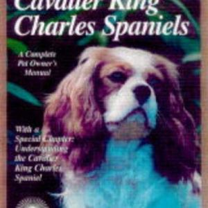 Cavalier King Charles Spaniel (Complete Pet Owner's Manuals) 4
