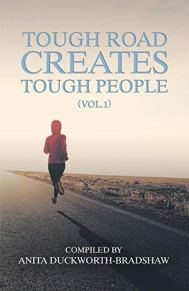 Tough Road Creates Tough People (Vol.1) by [Duckworth-Bradshaw, Anita]