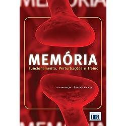 Memória. Funcionamento, Perturbações e Treino