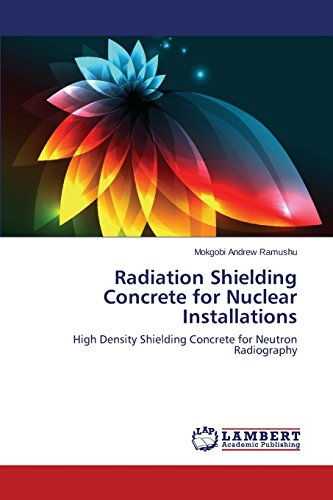 Radiation Shielding Concrete for Nuclear Installations