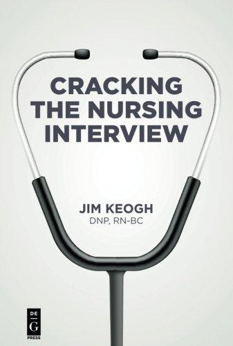 Cracking the Nursing Interview