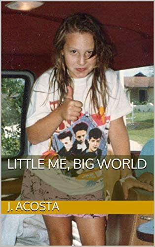 Little Me, Big World by [Acosta, J.]