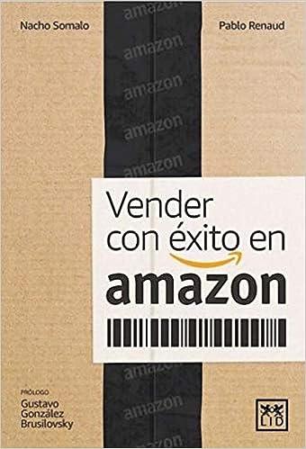 Cómo Vender con éxito en Amazon de Ignacio Somalo