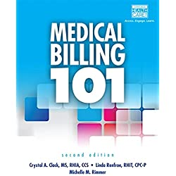 Medical Billing 101 (with Cengage EncoderPro Demo Printed Access Card and Premium Web Site, 2 terms (12 months) Printed Access Card)