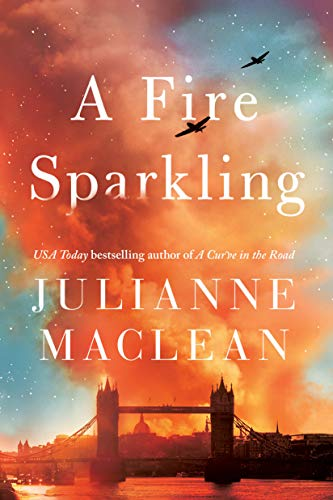 A Fire Sparkling by [MacLean, Julianne]