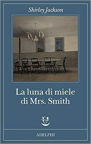 La luna di miele di Mrs Smith Book Cover