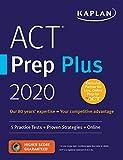 ACT Prep Plus 2020: 5 Practice Tests + Proven Strategies + Online (Kaplan Test Prep)