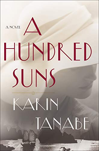 A Hundred Suns by [Tanabe, Karin]
