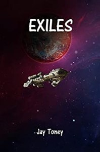 Exiles by Jay Toney