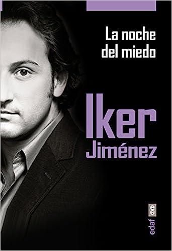 La noche del miedo - Iker Jiménez