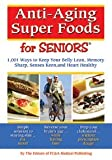 Anti-Aging Super Foods For Seniors