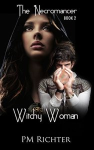 Witchy Woman by Pamela M. Richter