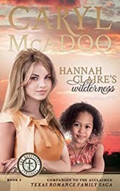 Hannah Claire's Wilderness (The Revivalist Trilogy Book 2) by [McAdoo, Caryl]
