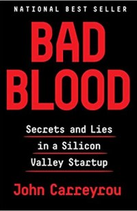 Bad Blood by John Carreyrou Book Cover