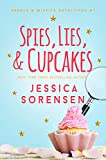 Spies, Lies, & Cupcakes (Rebels & Misfits Decetives Book 1)