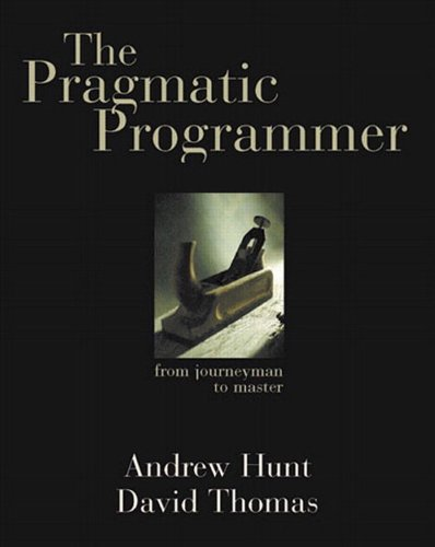The Pragmatic Programmer: From Journeyman to Master (English Edition)