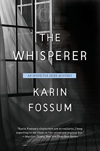 El Susurrador (Inspector Sejer 13) de Karin Fossum