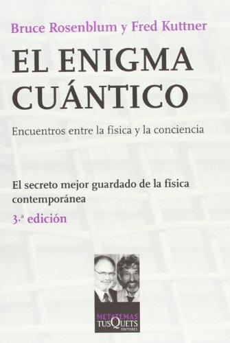El enigma cuántico (Metatemas) (Spanish Edition)