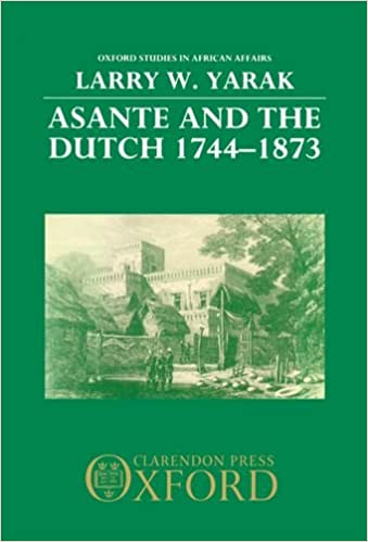 The Asante and the Dutch