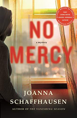 No Mercy: A Mystery (Ellery Hathaway Book 2) by [Schaffhausen, Joanna]