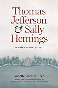 Image result for thomas jefferson and sally hemings an american controversy by annette gordon-reed