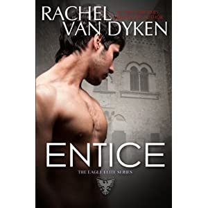 Entice(Eagle Elite 3) By Rachel Van Dyken (1/5)