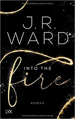 "Rezension | ""Into the Fire"" von J.R. Ward"