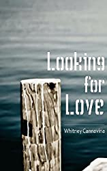Looking For Love (The Romance Series Book 2)