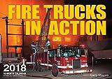 Fire Trucks in Action 2018: 16 Month Calendar Includes September 2017 Through December 2018