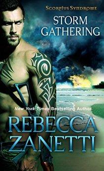 Storm Gathering (The Scorpius Syndrome Book 4) by [Zanetti, Rebecca]