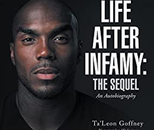 Life After Infamy The Sequel By Goffney Taleon