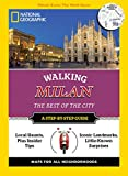 National Geographic Walking Milan: The Best of the City (National Geographic Walking Guide)