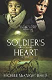 Soldier's Heart - A Civil War Novel