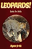 Leopard Facts For Kids Ages 9-12: Amazing Animal Facts With Large Size Pictures: Clouducated Red Series Nonfiction For Kids