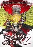 Echo Online 2: A GameLit Harem
