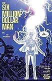 The Six Million Dollar Man (2019-) #3