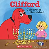 Clifford Celebrates Hanukkah (Clifford)