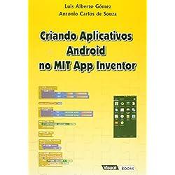 Criando Aplicativos Android no Mit App Inventor