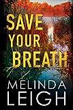 Save Your Breath (Morgan Dane Book 6)