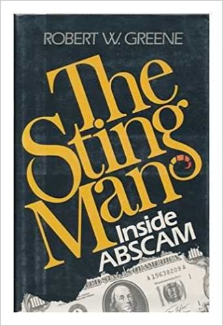The Sting Man: Inside ABSCAM: Robert W. Greene: 9780525209850 ...