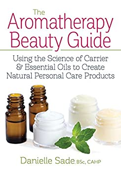 Each drop of essential oil contains a natural pharmacy.  -- Danielle Sade Discover how to create natural skin-care products by unlocking the therapeutic power of plants This comprehensive book provides a wealth of evidence-based informati...