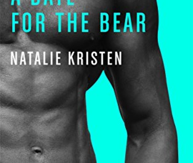 A Date For The Bear Bbw Paranormal Shape Shifter Romance Bear Brides Book 2