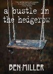 A Bustle in the Hedgerow (CASMIRC Book 1) by [Miller, Ben]