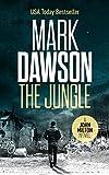 The Jungle - John Milton #9 (John Milton Thrillers)