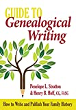 Guide to Genealogical Writing, 3rd Edition