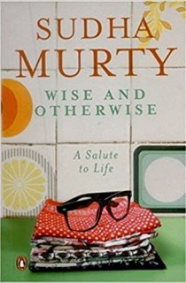 Buy Wise and Otherwise: A salute to Life Book Online at Low Prices ...