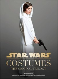 Star Wars Costumes: (Star Wars Book, Costume Book)