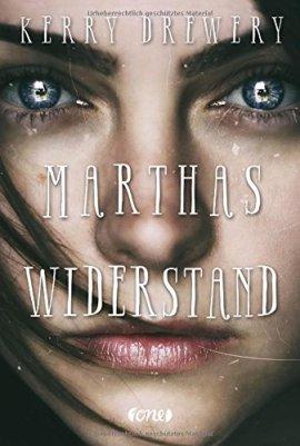 Kerry Drewery: Marthas Widerstand