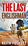 The Last Englishman: A Thru-Hiking Adventure on the Pacific Crest Trail