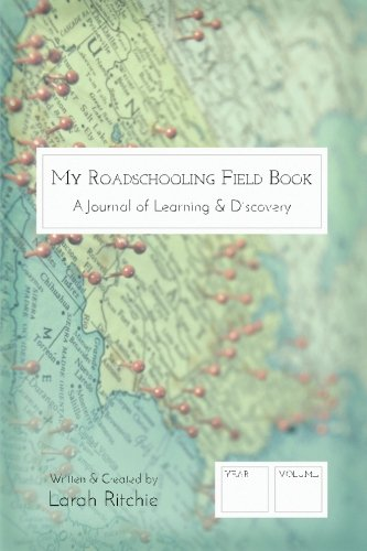 My Roadschooling Field Book: A journal of learning & discovery (Map)